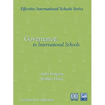 Effective Governance in International Schools by Chuck & Matthew