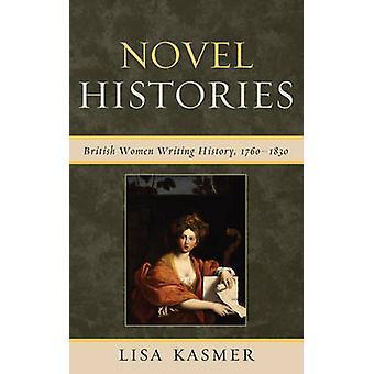 Novel Histories by Lisa Kasmer