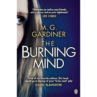 The Burning Mind by M. G. Gardiner - 9781405919418 Book