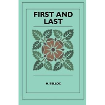 First and Last by Belloc & H.