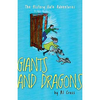 Giants and Dragons by Cross & B. J.