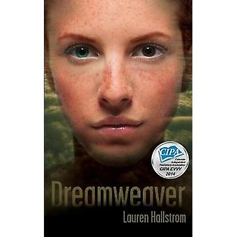 Dreamweaver von Hallstrom & Lauren