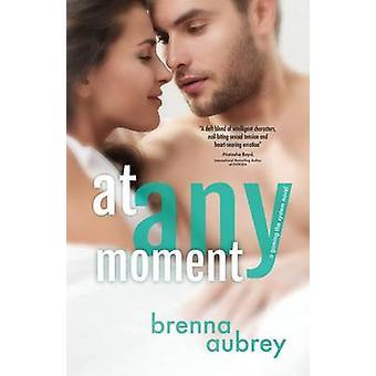 At Any Moment by Aubrey & Brenna