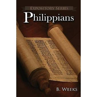 Philippians A Literary Commentary On Paul the Apostles Letter to the Philippians by Weeks & Ben
