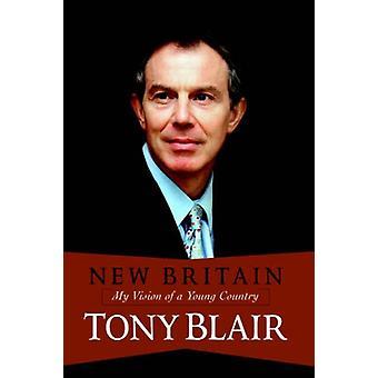 New Britain by Tony Blair - 9780813342351 Book