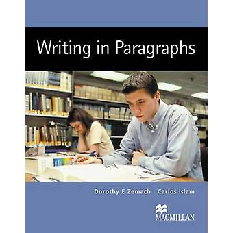 Writing in Paragraphs by Dorothy E Zemach - 9781405095860 Book