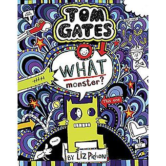 Tom Gates 15 - What Monster? by Liz Pichon - 9781407179865 Book