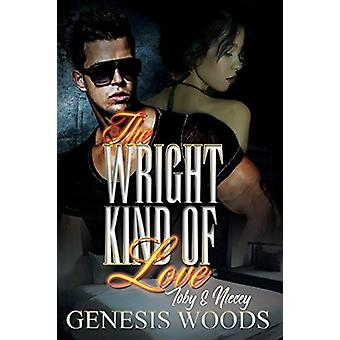 The Wright Kind Of Love by Genesis Woods - 9781622861996 Book