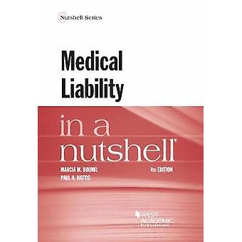 Medical Liability in a Nutshell by Marcia Boumil - 9781634603416 Book