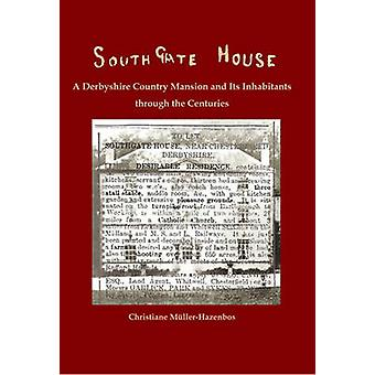 Southgate House by Christiane Muller-Hazenbos - 9781906137366 Book