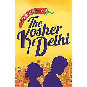 The Kosher Delhi by The Kosher Delhi - 9781910453780 Book