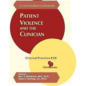 Violência do Paciente e o Médico por Burr S. Eichelman - 97808804845
