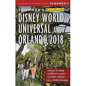 Frommer's EasyGuide to Disney World, Universal and Orlando 2018 - EasyGuides