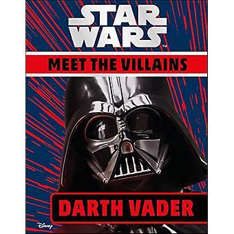 Star Wars Meet the Villains Darth Vader by DK - 9780241392089 Book
