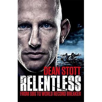 Relentless by Dean Stott - 9781472266910 Book