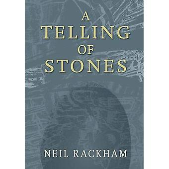 A Telling of Stones by Neil Rackham - 9781789070132 Book