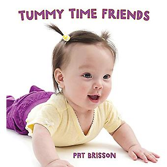 Tummy Time Friends by Pat Brisson - 9780884488071 Book