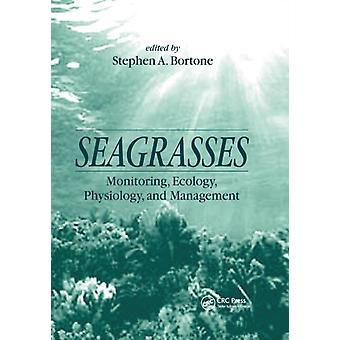 Seagrasses by Edited by Stephen A Bortone