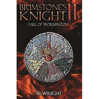 BRIMSTONES KNIGHT II by WRIGHT & W.