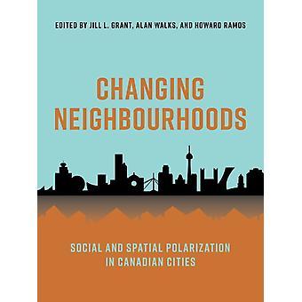 Ændring af nabolag af Redigeret af Jill Grant & Redigeret af Alan Walks & Redigeret af Howard Ramos