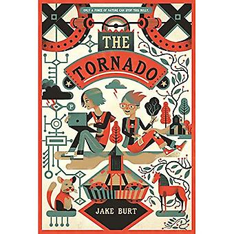 The Tornado: A Novel