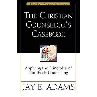 Kristillinen neuvonantaja'tapauskirja: Nouthetic-neuvonnan periaatteiden soveltaminen