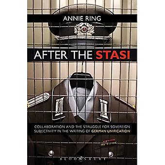 Dopo la Stasi: collaborazione e lotta per la soggettività sovrana nella scrittura dell'unificazione tedesca