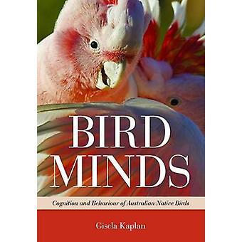 Bird Minds by Gisela Kaplan