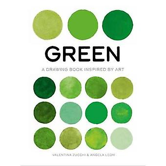 Green A Drawing Book Inspired by Art