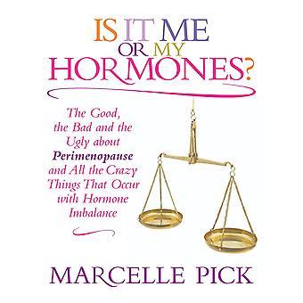 Er det mig eller mine hormoner? 9781781801437