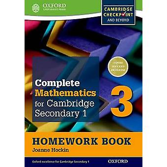 Complete Mathematics for Cambridge Lower Secondary Homework Book 3 First Edition  Pack of 15 by Joanne Hockin