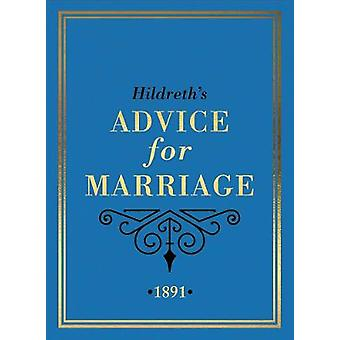 Hildreth's Advice for Marriage 1891