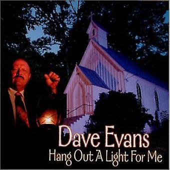 Dave Evans - Hang Out a Light for Me [CD] USA import