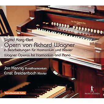 Karg-Elert / Hennig / Breidenbach - Wagner Operas for Harmonium & Piano [CD] USA import
