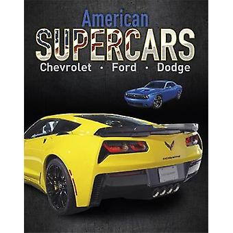 Supercars - American Supercars - Dodge - Chevrolet - Ford by Supercars -