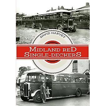 Midland røde Single-Deckers af David Harvey - 9781445667966 bog