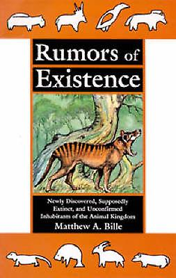 Rumors of Existence by Matthew A Bille