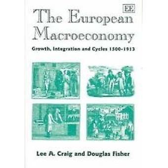 Euroopan makrotalouden - kasvu - integraatio ja syklit 1500-1913