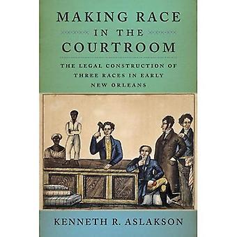 So dass Rennen im Gerichtssaal: die Rechtskonstruktion der drei Rennen im frühen New Orleans