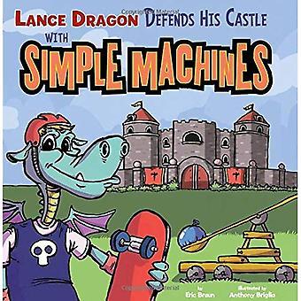 Dragon Lance difende il suo castello con macchine semplici