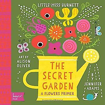 Little Miss Burnett: En Babylit blomma Primer: Secret Garden