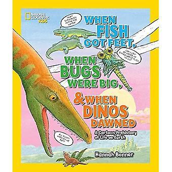 Quando il pesce arrivati piedi, quando gli insetti erano grandi e quando Dinos spuntato (National Geographic Kids)