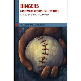 Dingers: Contemporary Baseball Writing: 1 (Moosehead Anthology)