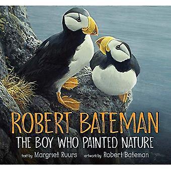 Robert Bateman: Pojken som målade natur