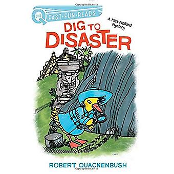 Dig to Disaster: A Miss Mallard Mystery (Quix)