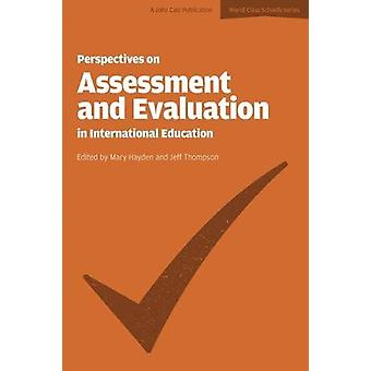 Perspectives on Assessment and Evaluation in International Schools by