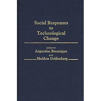 الاستجابات الاجتماعية للتغير التكنولوجي برانيجان & أوغسطين