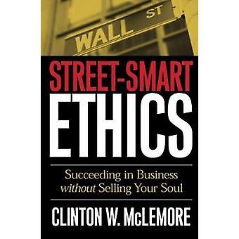 StreetSmart etiikka MCLEMORE & CLINTON