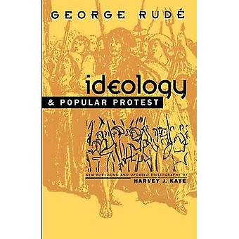 Ideology and Popular Protest by Rude & George