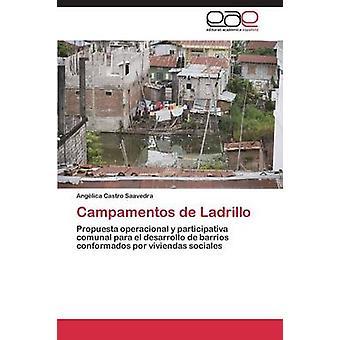 Campamentos de Ladrillo by Castro